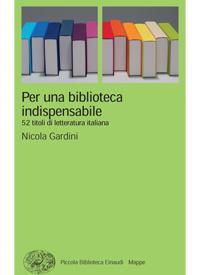 Per una biblioteca indispensabile