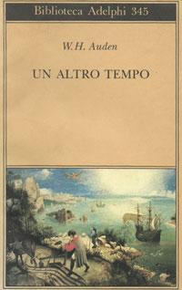 W. H. Auden, Un altro tempo